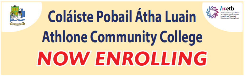 Athlone Community College Now Enrolling for 2021/22