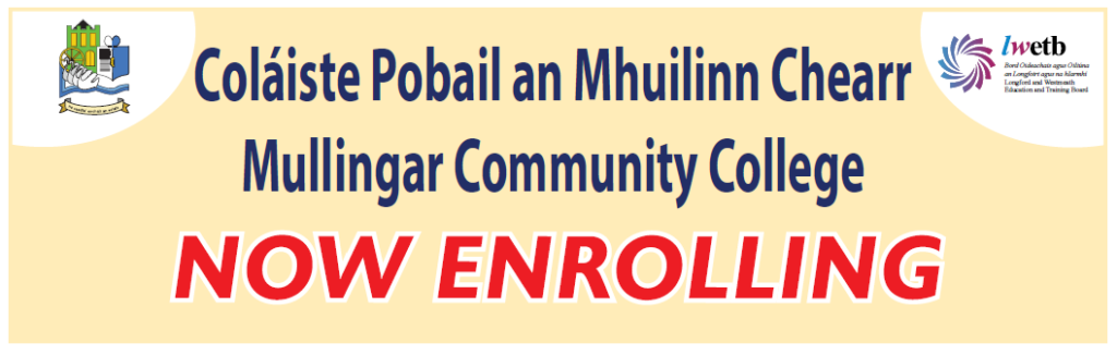 Mullingar Community College Now Enrolling