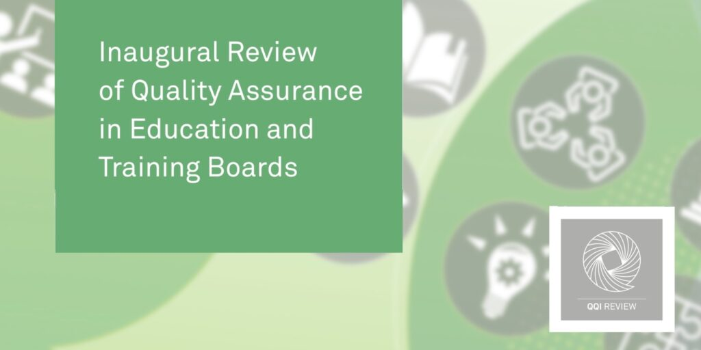 QQI Inaugural Review of Quality Assurance for LWETB